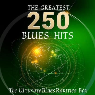 VA The Ultimate Blues Rarities Box The 250 Greatest Blues Hits 2016